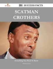 Scatman Crothers 134 Success Facts - Everything you need to know about Scatman Crothers ebook by Manuel Lindsey