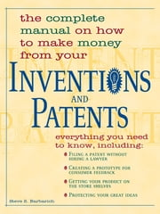 Inventions And Patents ebook by Steve S. Barbarich