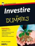 Investire For Dummies ebook by Massimo Intropido