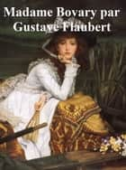 Madame Bovary, in the original french ebook by Gustave Flaubert