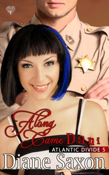Along Came Dani ebook by Diane Saxon