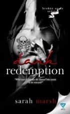 Dark Redemption ebook by Sarah Marsh