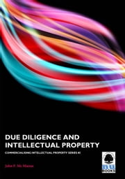 Due Diligence and Intellectual Property ebook by John P Mc Manus
