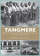 Tangmere ebook by Reginald Byron,David Coxon
