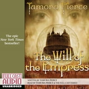 The Will of the Empress audiobook by Tamora Pierce