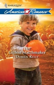 The Littlest Matchmaker ebook by Dorien Kelly
