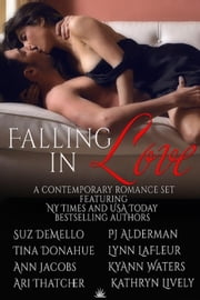 Falling in Love ebook by Ann Jacobs,Kathryn Lively,KyAnn Waters,Ari Thatcher,Lynn LaFleur,P. J. Alderman,Tina Donahue,Suz deMello