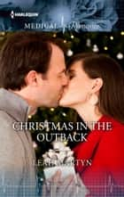 Christmas in the Outback ekitaplar by Leah Martyn