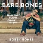 Bare Bones - I'm Not Lonely If You're Reading This Book audiobook by Bobby Bones