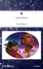 Flashback ebook by Gayle Wilson