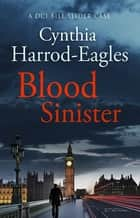 Blood Sinister - A Bill Slider Mystery (8) ebook by