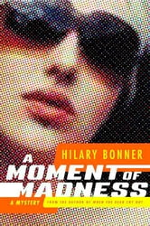 A Moment of Madness ebook by Hilary Bonner