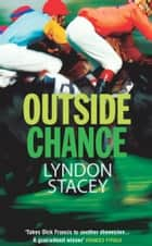 Outside Chance ekitaplar by Lyndon Stacey