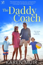 The Daddy Coach ebook by Karen Muir