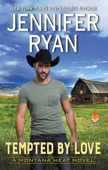 Tempted by Love - A Montana Heat Novel eBook by Jennifer Ryan