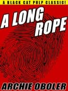 A Long Rope ebook by