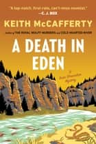 A Death in Eden - A Sean Stranahan Mystery ebook by Keith McCafferty