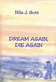 Dream Again, Die Again ebook by Nila Gott