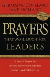 Prayers That Avail Much for Leaders ebook by Germaine Copeland