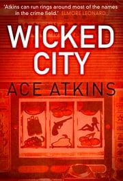 Wicked City ebook by Ace Atkins