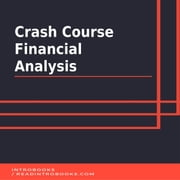Crash Course Financial Analysis audiobook by Introbooks Team