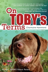 On Toby's Terms: Updated and Expanded ebook by Charmaine Hammond