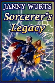 Sorcerer's Legacy ebook by Janny Wurts