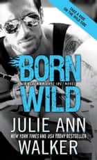 Born Wild ebooks by Julie Ann Walker