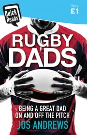 Rugby Dads ebook by Jos Andrews