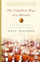 The Confident Hope of a Miracle ebook by Neil Hanson