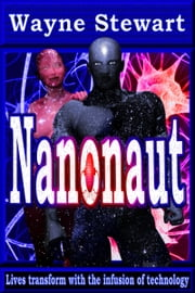 Nanonaut ebook by Wayne Stewart