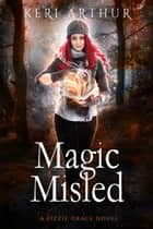 Magic Misled ebook by Keri Arthur
