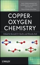 Copper-Oxygen Chemistry ebook by Kenneth D. Karlin,Shinobu Itoh,Steven Rokita