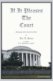 If It Pleases the Court - Servants of the Court for Hire ebook by Jax A. Stone