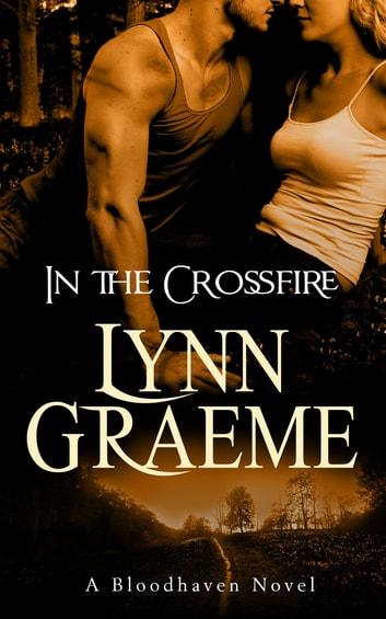 In the Crossfire ebook by Lynn Graeme