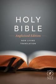 Anglicized Holy Bible Text Edition NLT ebook by Tyndale