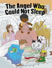 The Angel Who Could Not Sleep - A Christmas Story ebook by Julie Feingold