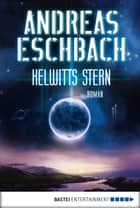 Kelwitts Stern ebook by Andreas Eschbach