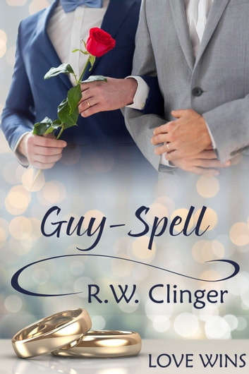 Guy-Spell ebook by R.W. Clinger