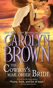 The Cowboy's Mail Order Bride ebook by Kobo.Web.Store.Products.Fields.ContributorFieldViewModel