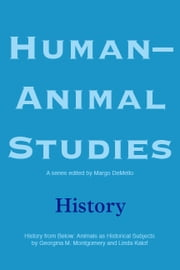 Human-Animal Studies: History ebook by Margo DeMello