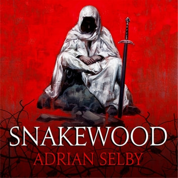 Snakewood audiobook by Adrian Selby