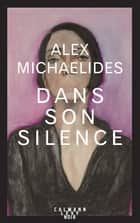 Dans son silence ebook by
