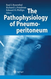 The Pathophysiology of Pneumoperitoneum ebook by