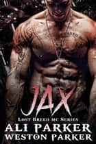 Jax ebook by Ali Parker