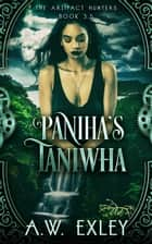 Paniha's Taniwha ebook by A.W. Exley