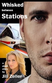 Whisked between Stations ebook by Jill Morrison