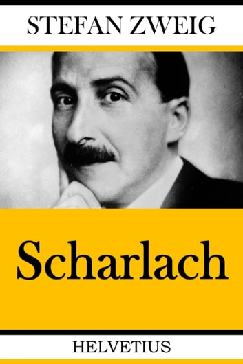 Scharlach eBook by Stefan Zweig