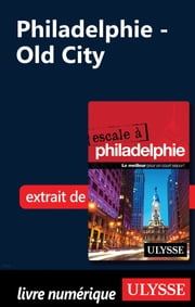 Philadelphie - Old City ebook by Marie-eve Blanchard