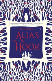Alias Hook ebook by Lisa Jensen